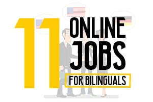 Online Jobs for Bilinguals